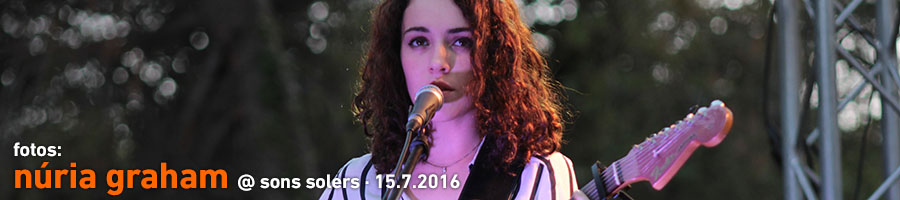 Núria Graham @ Sons Solers 2016