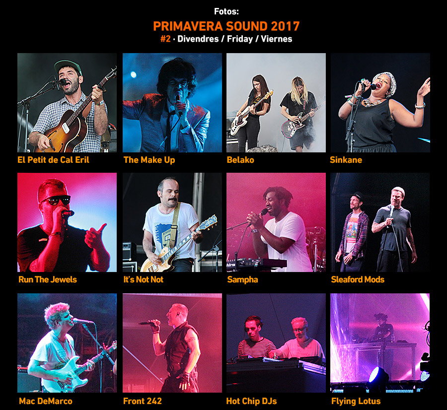 Primavera Sound 2017 Friday