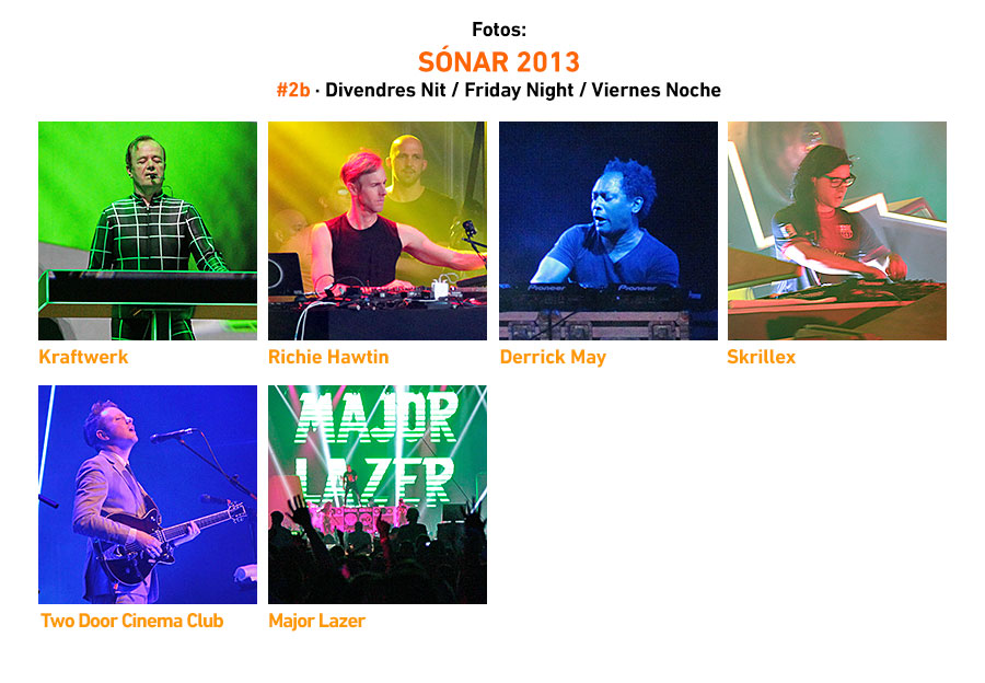 Sonar 2013 Friday