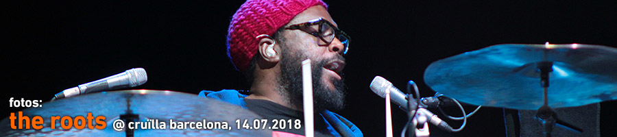 The Roots @ Cruilla Barcelona 2018